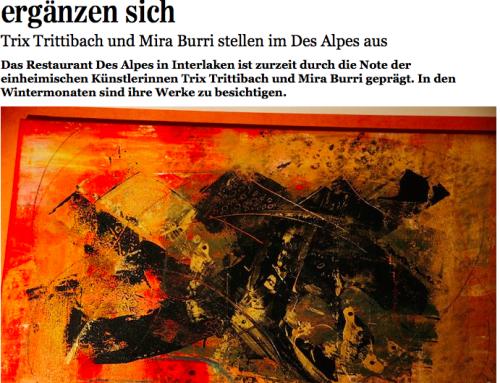 Atelier Trix und Mira Burri: Ausstellung im Restaurant Des Alpes